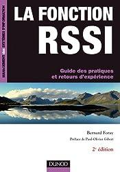 La fonction RSSI - Guide des pratiques et retours d'expérience - 2e édition : Guide des pratiques et retours d'expérience (Management des systèmes d'information)