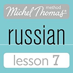 Michel Thomas Beginner Russian, Lesson 7