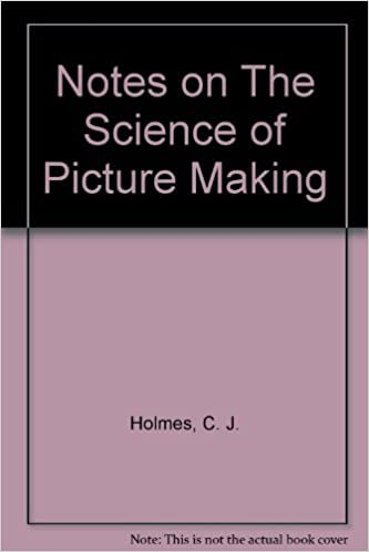 Read Notes on The Science of Picture Making PDF