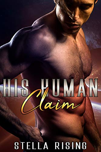His Human Claim (Captives of the Dominars Book 5)