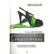 Les secrets de ma vie a Hollywood, tome 3 - Affaire de famille