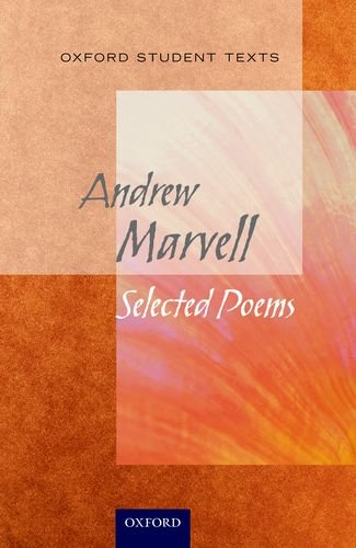 Marvell: Selected Poems. by Andrew Marvell (Oxford Student Texts)