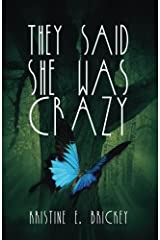 They Said She Was Crazy Paperback