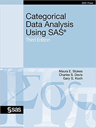 Categorical Data Analysis Using SAS, Third Edition