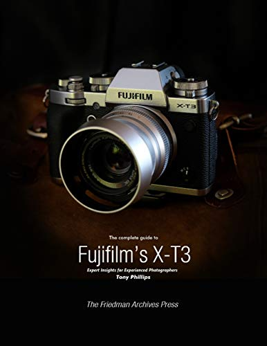 The Complete Guide to Fujifilm's X-T3