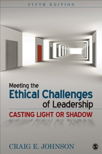 Download Meeting the Ethical Challenges of Leadership: Casting Light or Shadow Pdf