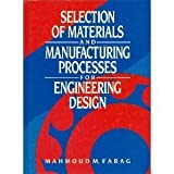 img - for Selection of Materials and Manufacturing Processes for Engineering Design book / textbook / text book