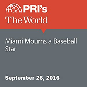 Miami Mourns a Baseball Star