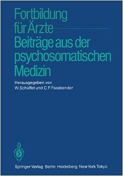 Fortbildung für Ärzte - Beiträge aus der psychosomatischen Medizin