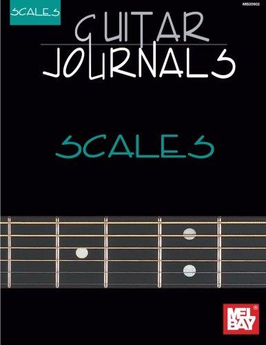 - Mel Bay Guitar Journals: Scales (Mel Bay's Guitar Journals)