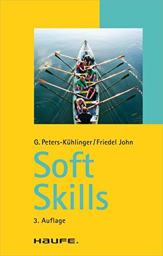 Soft Skills: TaschenGuide (Haufe TaschenGuide)