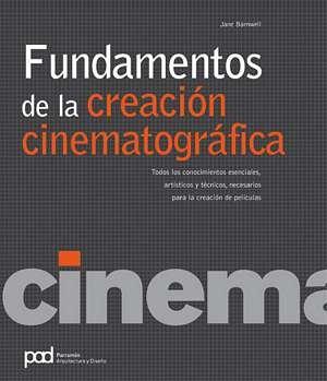 FUNDAMENTOS DE CREACION CINEMATOGRAFICA (Spanish Edition)