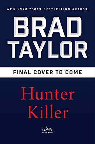 Hunter Killer: A Pike Logan Novel (Fight Against Terrorism In The United States)