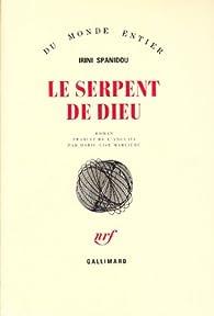 Le serpent de Dieu par Irini Spanidou