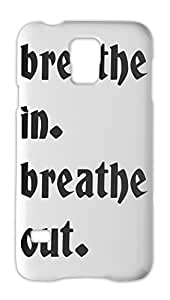 breathe in. breathe out. Samsung Galaxy S5 Plastic Case