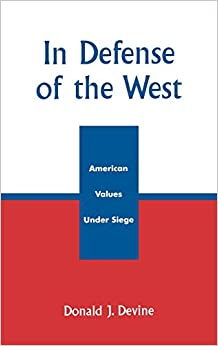 In Defense of the West: American Values Under Siege