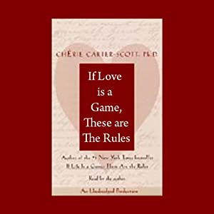 If Love Is a Game, These Are the Rules Audiobook