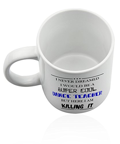Dance teacher mug for coffee or tea 11 oz. Funny gag joke gift cup. Thank you appreciation gifts. by Wonderful Mugs (Image #4)