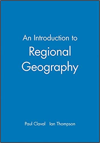An Introduction to Regional Geography: Amazon co uk: Paul Claval