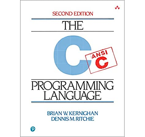 Amazon Com C Programming Language 2nd Edition 8601410794231 Brian W Kernighan Dennis M Ritchie Books