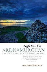 Night Falls on Ardnamurchan: The Twilight of a Crofting Family