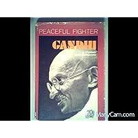 Gandhi: Peaceful Fighter (Century Book)
