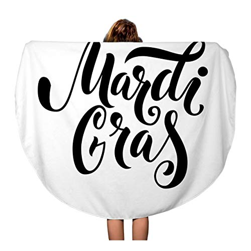Semtomn 60 Inches Round Beach Towel Blanket Announcement Mardi Gras Text Black Bold Carnaval Carnival Celebrate Travel Circle Circular Towels Mat Tapestry Beach Throw