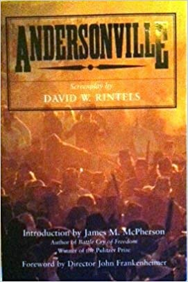 andersonville the complete original screenplay
