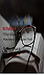 Eifeltod Hausers sechster Fall