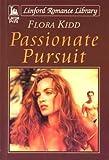 Passionate Pursuit (LIN) (Linford Romance)