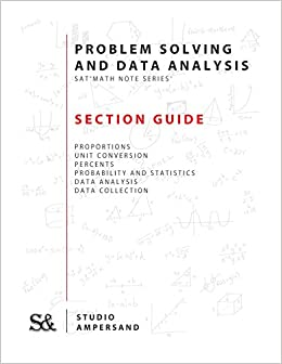 Problem Solving and Data Analysis: SAT Math Note Series