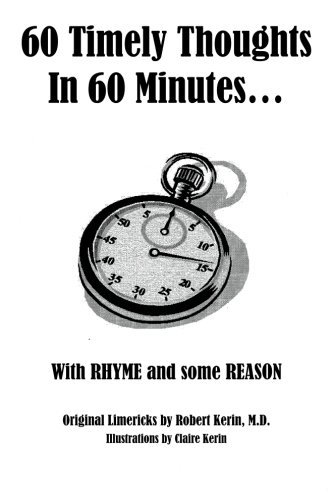 60 Timely Thoughts in 60 Minutes. . .: With Rhyme and some Reason