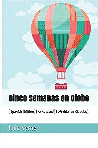 Cinco Semanas En Globo (Spanish Edition)