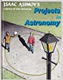 Projects in Astronomy, Isaac Asimov, 1555324010