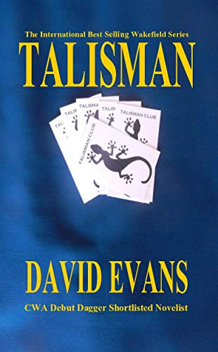 Talisman: A DI Colin Strong Investigation (The Wakefield Series Book 3)