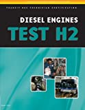 ASE Test Preparation - Transit Bus H2, Diesel Engines (ASE Test Preparation Series) by Cengage Learning Delmar (2007-04-03)