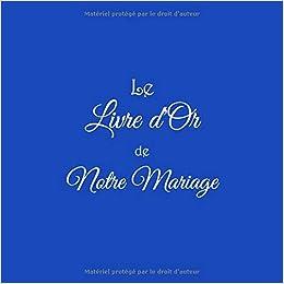 Le Livre Dor De Notre Mariage Livre Dor Mariage