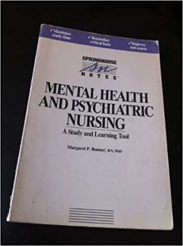 Mental Health And Psychiatric Nursing Springhouse Notes Margaret