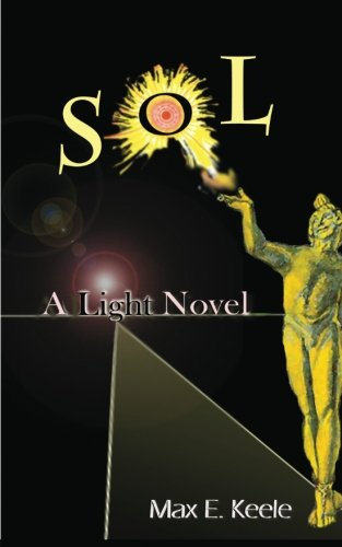 Book: SOL - A Light Novel by Max E. Keele