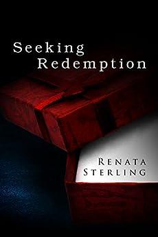 Seeking Redemption: A Short Story by [Sterling, Renata]