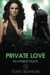 Private Love in a Public Place