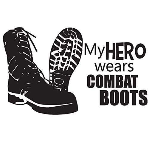 My Hero Wears Combat Boots Decal Sticker Vehicle Car Truck Window Wall Laptop