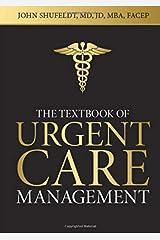 Textbook of Urgent Care Management Paperback