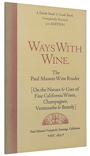 Ways With Wine. a Drink & Cook Book. 9th - Masson Paul Liquor
