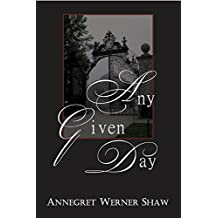 Any Given Day (Stonehaven Manor Book 1)