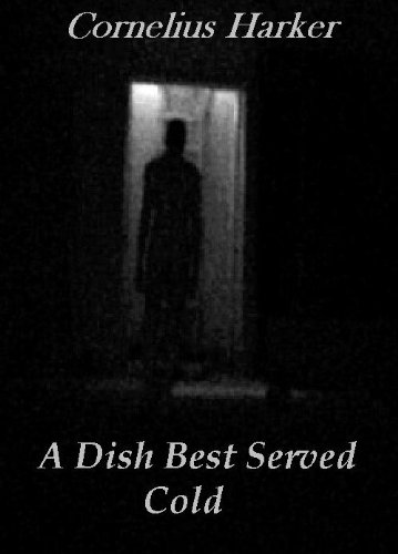 A Dish Best Served Cold (A Supernatural Thriller)