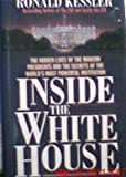 Inside the White House, Ronald Kessler, 0671879200