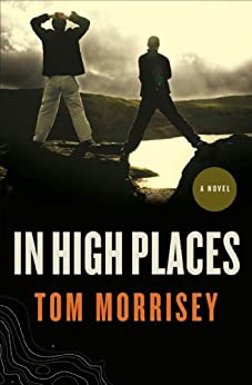 In High Places by [Morrisey, Tom]
