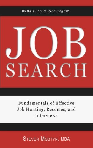 Job Search  Fundamentals Of Effective Job Hunting  Resumes  And Interviews