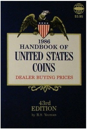 Handbook of U. S. Coins-1986 Blue (Handbook of United States Coins: The Official Blue Book (Paper))
